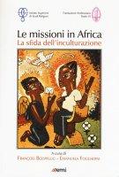 Le missioni in Africa - F. Boespflug, E. Fogliadini