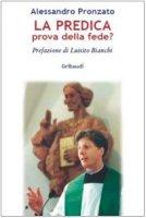 La predica prova della fede? - Pronzato Alessandro