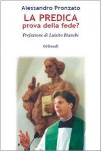 Copertina di 'La predica prova della fede?'