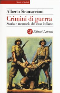 Copertina di 'Crimini di guerra. Storia e memoria del caso italiano'
