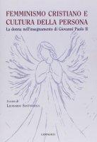 Femminismo cristiano e cultura della persona - Santorsola Leonardo