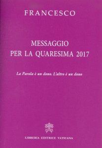 Copertina di 'Messaggio per la quaresima 2017'