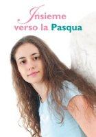 Insieme verso la Pasqua - Arnone Vincenzo
