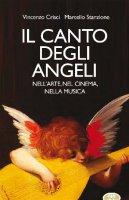 Il canto degli Angeli - Crisci Vincenzo, Marcello Stanzione