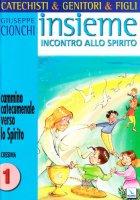 Cammino catecumenale verso lo Spirito vol.1 - Cionchi Giuseppe