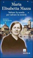 Maria Elisabetta Mazza - Alborghetti Roberto