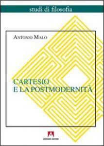 Copertina di 'Cartesio e la postmodernità'