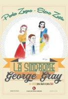 La «Sindrome di George Gray» per lui e per lei - Zugna Paola, Zupin Elena