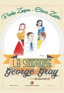 Copertina di 'La «Sindrome di George Gray» per lui e per lei'