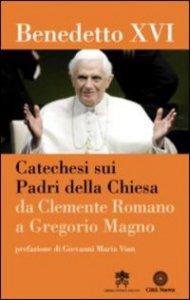 Copertina di 'Catechesi sui Padri della Chiesa. Da Clemente Romano a Gregorio Magno'