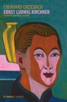 Ernst Ludwig Kirchner - Grisebach Eberhard