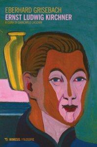 Copertina di 'Ernst Ludwig Kirchner'