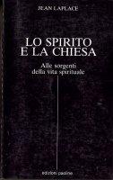 Lo Spirito e La Chiesa - Jean Laplace