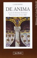 De anima - Flavio Magno Aurelio Cassiodoro