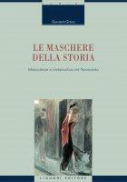 Le maschere della storia - Giovanni Greco