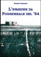 L' evasione da Poggioreale del 54 - Anzante Donato