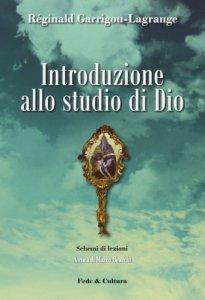 Copertina di 'Introduzione allo studio di Dio. Schemi di lezioni'