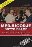 Medjugorje sotto esame - DVD - film inchiesta di Giovanni Cismondi