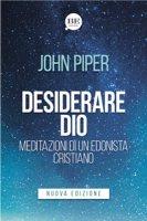 Desiderare Dio - John Piper