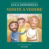 Venite a vedere - Luca Doninelli