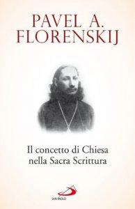 Copertina di 'Il concetto di Chiesa nella Sacra Scrittura'
