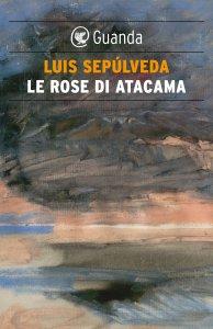 Copertina di 'Le rose di Atacama'