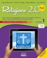 Religione 2.0 Plus. Testo per l'insegnamento della religione cattolica nella scuola secondaria di primo grado - Sergio Bocchini, Pierluigi Cabri, Paolo Masini