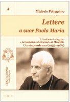 Lettere a Suor Paola Maria - Pellegrino Michele