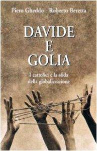 Copertina di 'Davide e Golia. I cattolici e la sfida della globalizzazione'