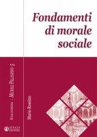Fondamenti di morale sociale - Mario Rossino