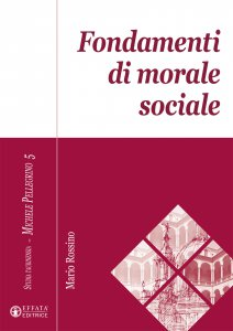 Copertina di 'Fondamenti di morale sociale'