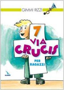 Copertina di '7 via crucis per ragazzi'