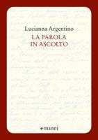 La parola in ascolto - Argentino Lucianna