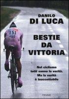 Bestie da vittoria - Di Luca Danilo, Carati Alessandra