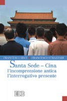Santa Sede - Cina - Sisci Francesco, Strazzari Francesco