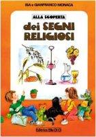 Alla scoperta dei segni religiosi - Monaca Isa, Monaca Gianfranco