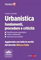 Urbanistica: fondamenti, procedure e criticità - Lorenzo Camarda