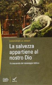 Copertina di 'La salvezza appartiene al nostro Dio'