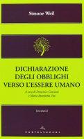 Dichiarazione degli obblighi verso l'essere umano - Simone Weil