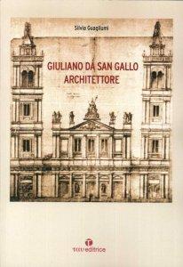 Copertina di 'Giuliano da San Gallo architettore.'