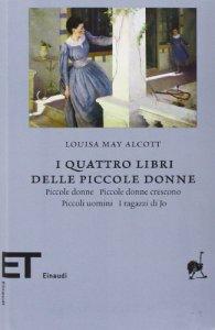 Copertina di 'I quattro libri delle piccole donne: Piccole donnePiccole donne cresconoPiccoli uominiI ragazzi di Jo'