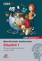 EducArti 1 - Davide Lomma , Marco De Carolis