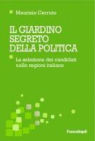 Il giardino segreto della politica - Maurizio Cerruto