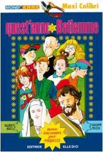 Copertina di 'Quest'anno a Betlemme. Nove incontri per ragazzi'