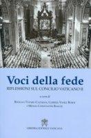 Voci della fede. Riflessioni sul Concilio Vaticano II