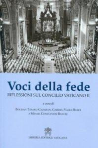 Copertina di 'Voci della fede. Riflessioni sul Concilio Vaticano II'