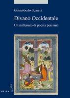 Divano occidentale. Un millennio di poesia persiana - Scarcia Gianroberto
