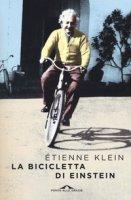 La bicicletta di Einstein - Klein Étienne