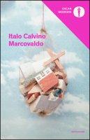 Marcovaldo ovvero Le stagioni in città - Calvino Italo