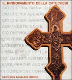 Copertina di 'Il rinnovamento della catechesi'